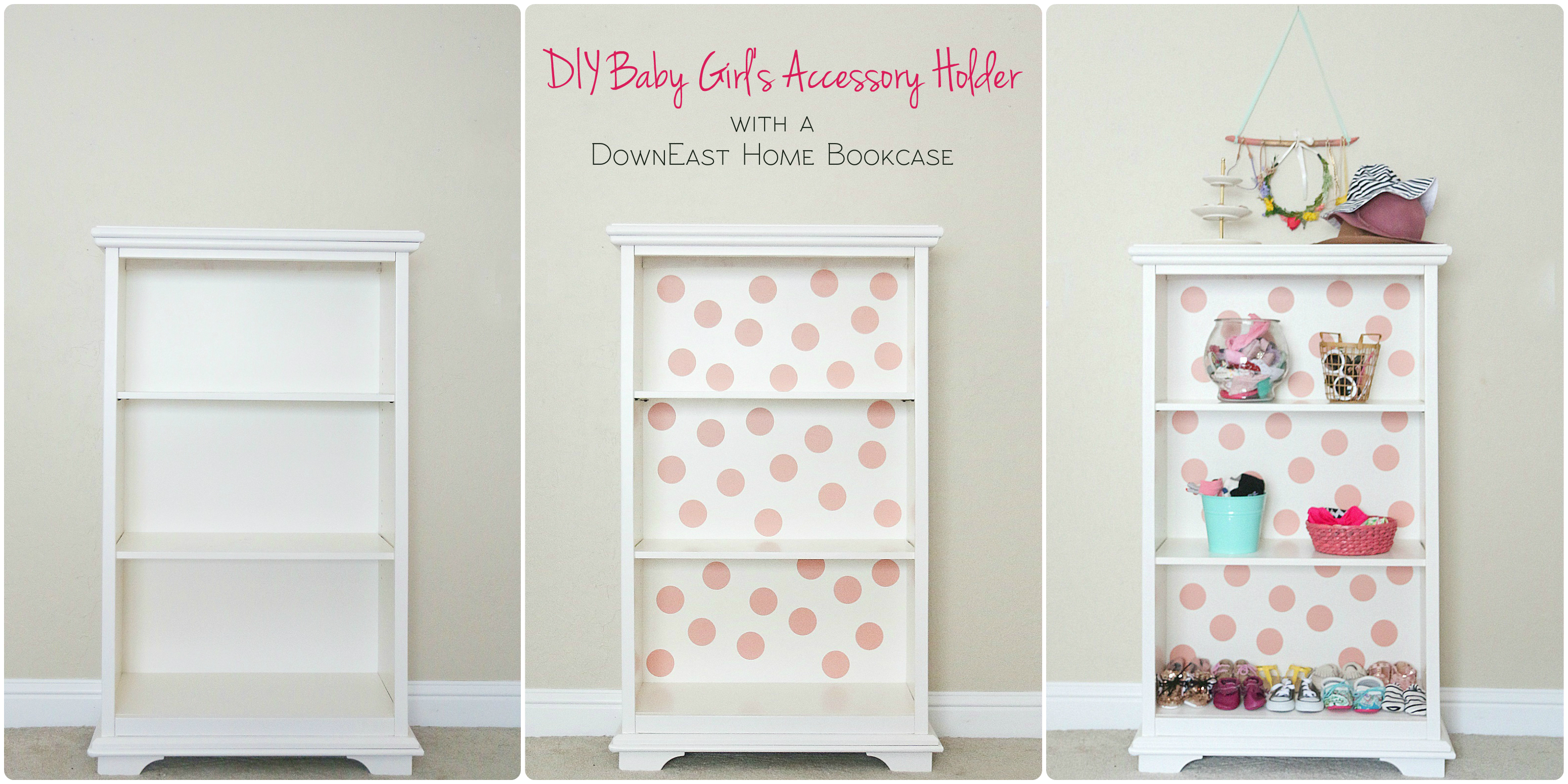 DownEast Home Bookcase turned into DIY Baby Girl's Accessory Holder