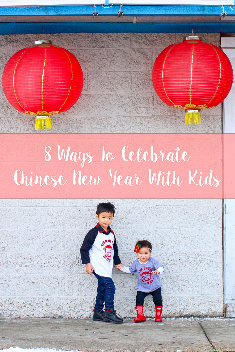 8 ways to celebrate Chinese New Year with kids