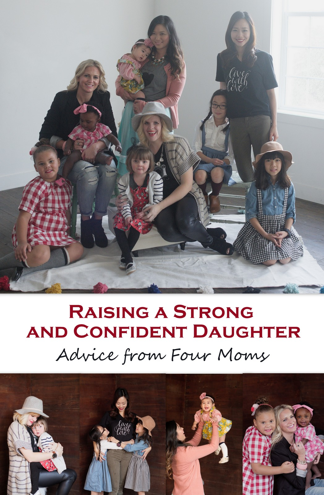 Raising A Strong and Confident Daughter: Advice from Four Moms