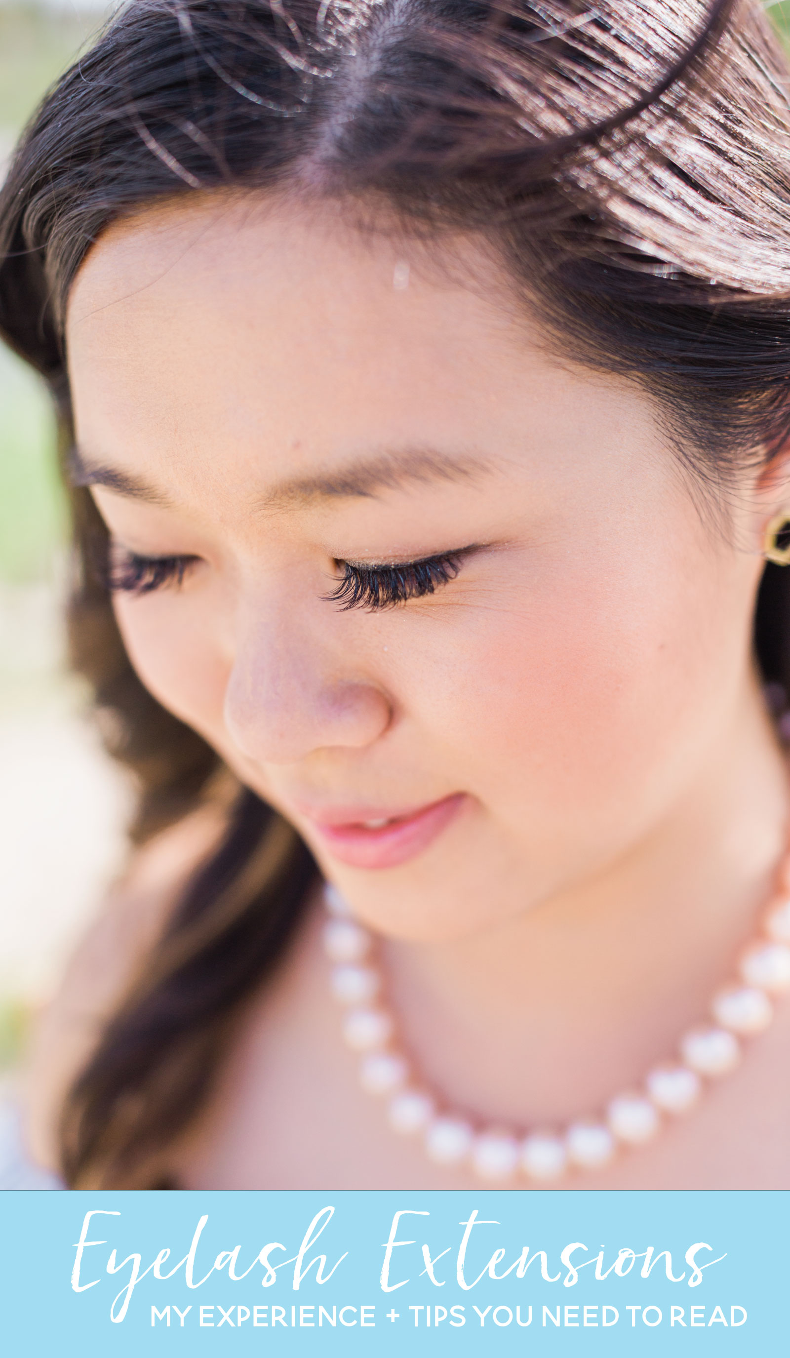 Eyelash Extensions: My Experience and Tips