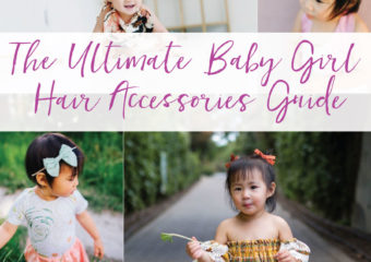 The Ultimate Baby Girl Hair Accessories Guide!