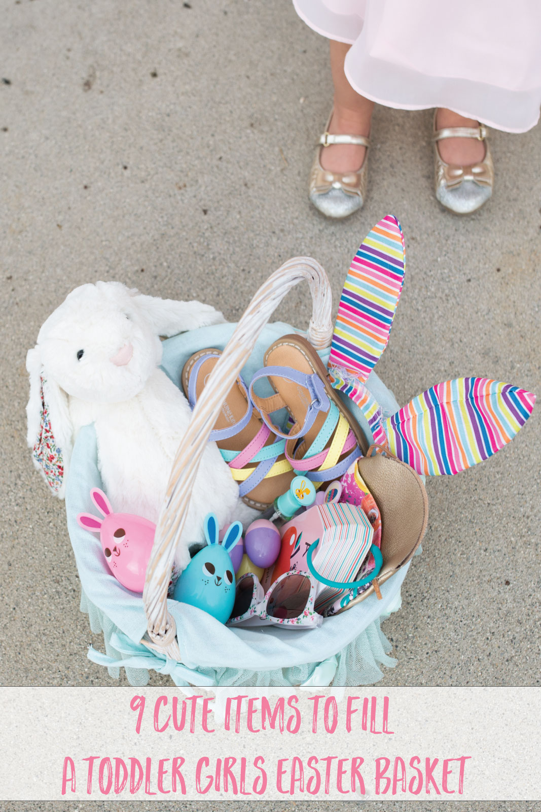 9 Cute Items To Fill Your Toddler Girls Easter Basket by lifestyle blogger Sandy A La Mode