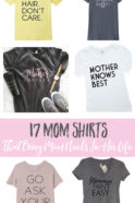 17 Mom Shirts Every Mom Needs In Her Life