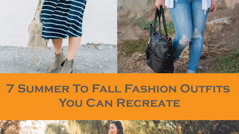 7 Of The Best Summer To Fall Fashion Outfits You Can Recreate + Linkup!