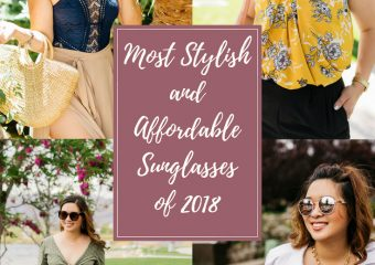 Most Stylish and Affordable Sunglasses of 2018