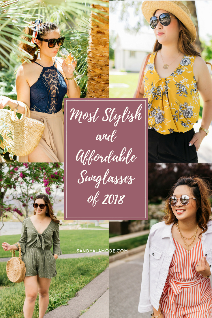 c0c48e64f6 Most Stylish and Affordable Sunglasses of 2018